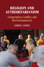 Religion and Authoritarianism Cooperation, Conflict, and the Consequences